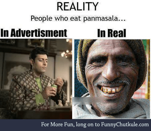 Eating Pan Masala - Reality